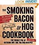 The Smoking Bacon & Hog Cookbook: The...