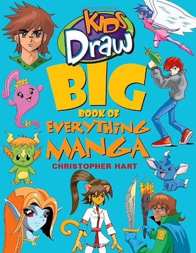 amazoncom kids draw big book of everything manga 9780823095094 christopher hart books - Drawing Books For Kids