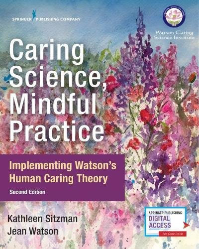 Pdf Download Caring Science Mindful Practice Second Edition