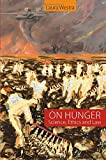 img - for On Hunger: Science, Ethics and Law book / textbook / text book