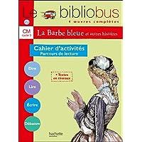 Le bibliobus, 4 oeuvres complètes : CM cycle 3