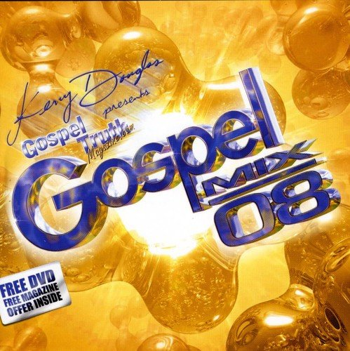 Kerry F. Douglas Presents: Gospel Truth Magazine Gospel Mix 08 ()