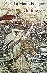 Ondine par Friedrich de La Motte-Fouqué