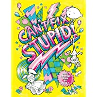 Can't Fix Stupid! Swear Word Adult Coloring Book: Calming and relaxing coloring patterns and designs created with stress and anxiety relief in mind.