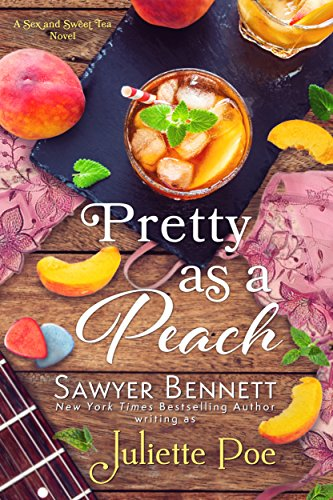Pretty as a Peach (The Sex & Sweet Tea Series Book 4) by [Poe, Juliette]