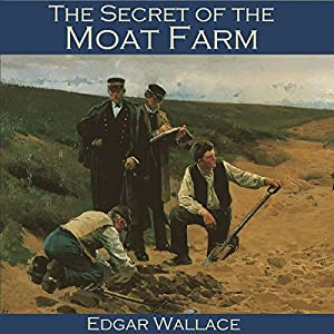 The Secret of the Moat Farm Audiobook