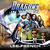 Dragons in Pieces: The Maze Beset Trilogy, Book 1   Lee French