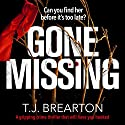 Gone Missing Audiobook by T.J. Brearton Narrated by Patricia Rodriguez