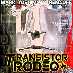 Transistor Rodeo Audiobook