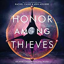 Honor Among Thieves Audiobook by Rachel Caine, Ann Aguirre Narrated by Adenrele Ojo, Adam Lazarre-White
