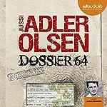 Dossier 64 (Les enquêtes du département V, 4) | Jussi Adler-Olsen