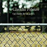 Las viudas de los jueves [Thursdays' Widows] | Claudia Piñeiro