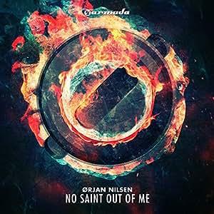 No Saint Out of Me