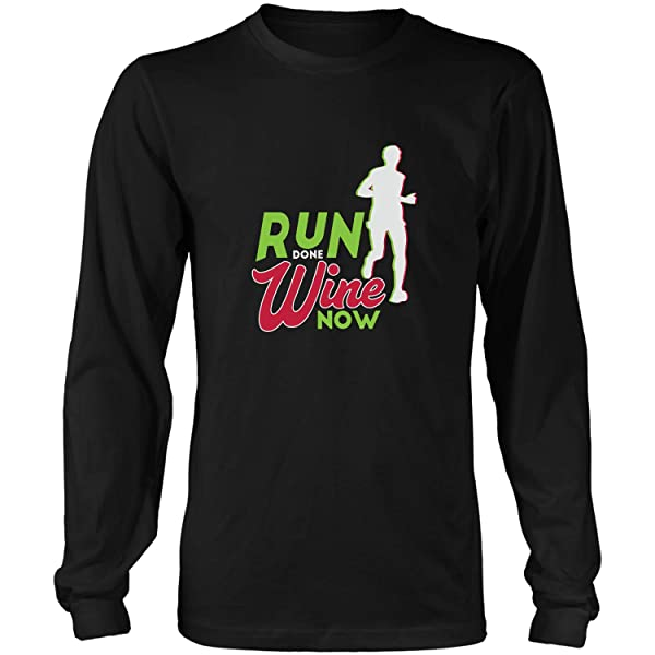 Run Done Wine Nowfunny Running Gift For Cool Cute Runner M Tshirt