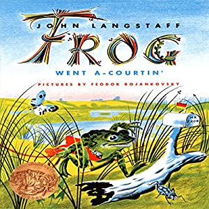 Frog Went A-Courtin' Audiobook