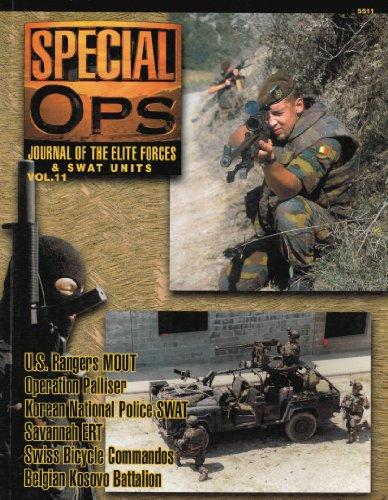 Concord Publications Special Ops Journal #11- U.S. Rangers MOUT Operation Palliser Korean National Police SWAT Savannah ERT Swiss Bicycle Commandos Belgian Kosovo Battalion