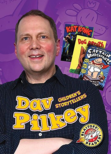 Dav Pilkey (Blastoff Readers. Level 4: Children's Storytellers)