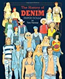 The History of Denim Paper Dolls, Tom Tierney, 1935223712
