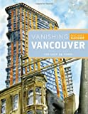 Vanishing Vancouver by Michael Kluckner front cover