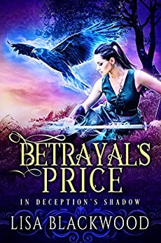 Betrayal's Price (In Deception's Shadow Book 1) by [Blackwood, Lisa]