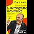 L'investigatore informatico: CSI sulla scena del crimine informatico (Hacking e Sicurezza Vol. 11)