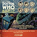 The Doctor Who Audio Annual: Multi-Doctor Stories Radio/TV Program by  BBC Narrated by Nicola Bryant, Anneke Wills, Matthew Waterhouse, Geoffrey Beevers, Peter Purves