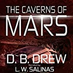 The Caverns of Mars | D. B. Drew
