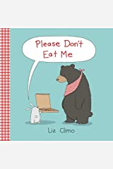 Please Don't Eat Me Hardcover