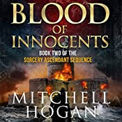 Blood of Innocents: The Sorcery Ascendant Sequence, Book 2 | Mitchell Hogan