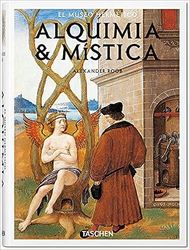 Alquimia & Mística, de Alexander Roob
