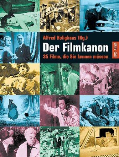 Der Filmkanon: 35 Filme, die Sie kennen müssen