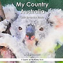 My Country Australia: With Kevin the Koala (Learn at Bedtime)