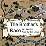 The Brother's Race | J. Walston