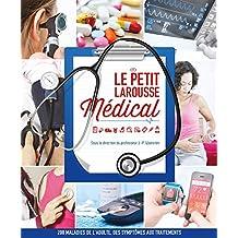 PETIT LAROUSSE MÉDICAL (LE) N.É.