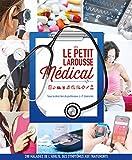 """Afficher """"Le Petit Larousse Médical"""""""