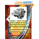 Diesel Common Rail Injection: Electronics Components Explained - Book 1 (Volume 1)