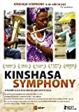 Kinshasa Symphony by C Major Entertainment by Martin Baer Claus Wischmann