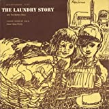 The Laundry Story and the Bakery Story by Helen Gene Purdy (2012-05-30)