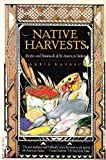 Native Harvests, E. Barrie Kavasch, 0394728114