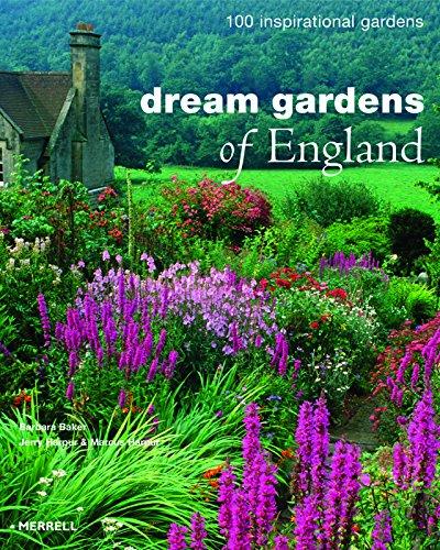 Dream Gardens of England: 100 Inspirational Gardens by Brand: Merrell Publishers