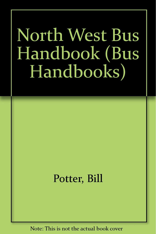North West Bus Handbook (Bus Handbooks)