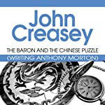 The Baron and the Chinese Puzzle: The Baron, Book 37   John Creasey