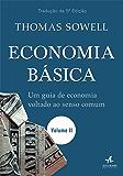 Economia Básica: um guia de economia voltado ao senso comum — Volume 2