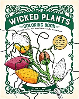 Amazon.com: The Wicked Plants Coloring Book (9781616206833): Amy ...