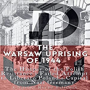 The Warsaw Uprising of 1944 Audiobook