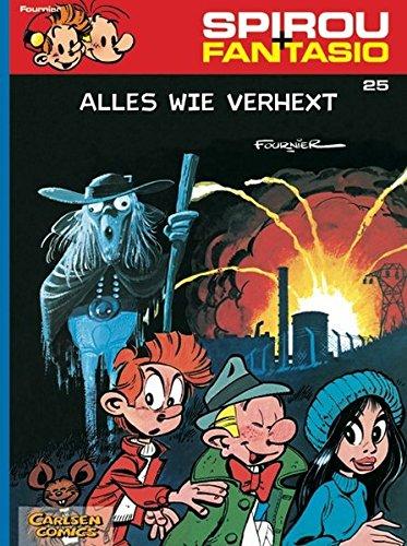 Spirou & Fantasio 25: Alles wie verhext: (Neuedition)