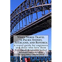 When Nerds Travel in Packs: Sydney, Auckland, and Rotorua