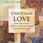 Christian Love   Bernard Brady