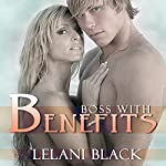 Boss with Benefits | Lelani Black