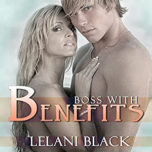Boss with Benefits Audiobook